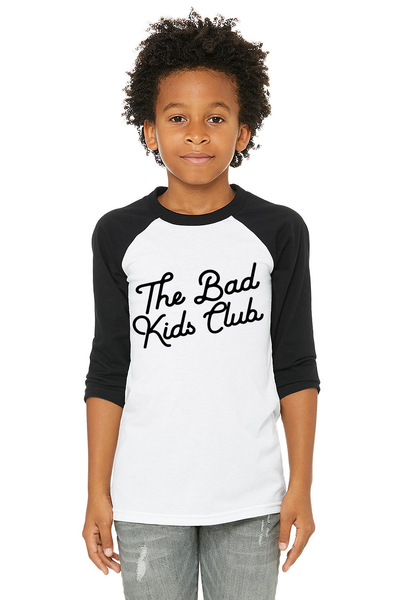 """The Bad Kids Club"" BASEBALL 3/4 TEE - THE BAD DADS CLUB"