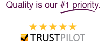 Quality is our number 1 priority.  Five star ratings by Trustpilot.