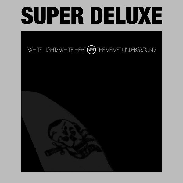 White Light / White Heat - 45th Anniversary Super Deluxe Edition - CD Set