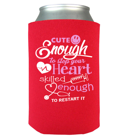 Cute Enough Can Koozie
