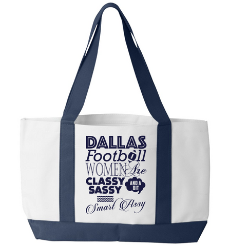 Sassy Dallas Women Tote Bag