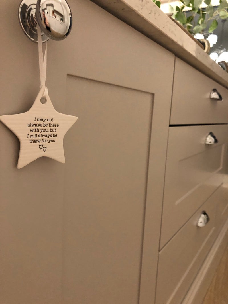 'Be there for you' ceramic star