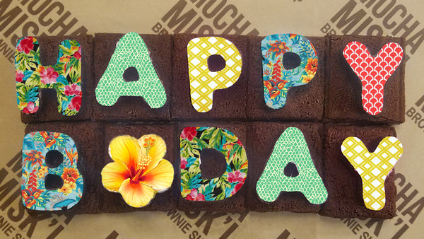 Happy Bday Tropical Brownie Message