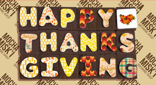 Misk'i Brownie Message Happy Thanksgiving