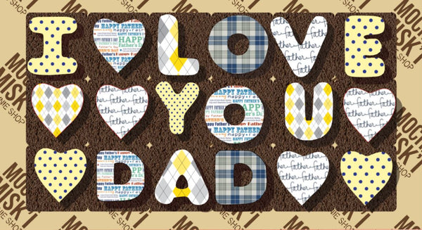 I Love You Dad Brownie Message