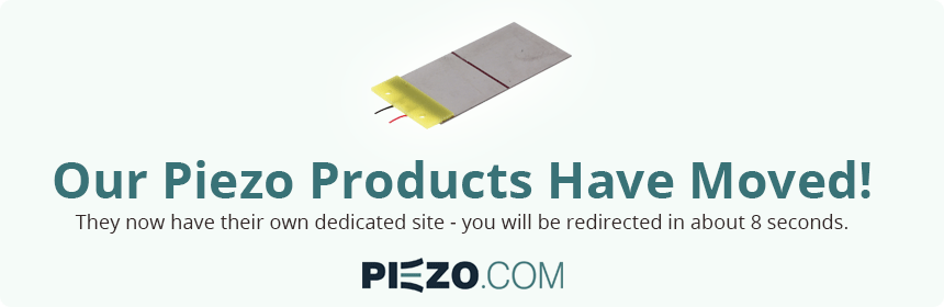 Our Piezo Products Have Moved