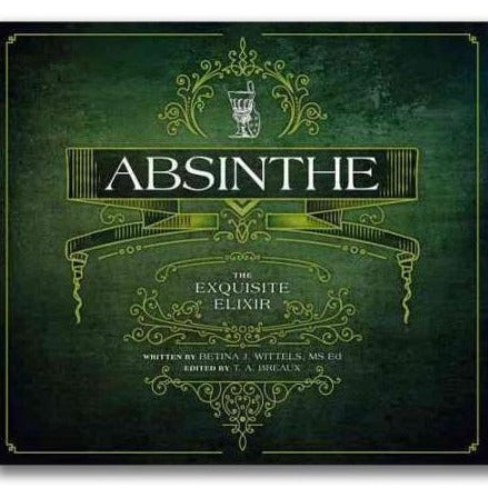 Absinthe, The Exquisite Elixir - Home Smith