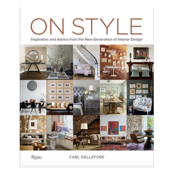 """On Style: Inspiration and Advice from the New Generation of Interior Design""-Penguin Random House-Home Smith"