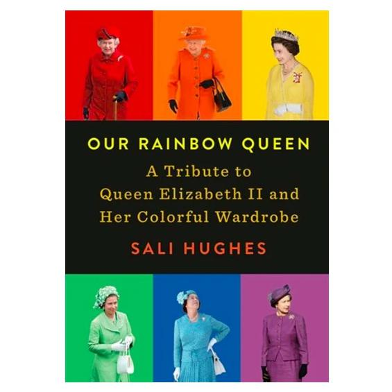 """Our Rainbow Queen"" by Sali Hughes - A Tribute to Queen Elizabeth II-Penguin Random House-Home Smith"