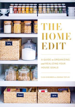 """The Home Edit""  by Clea Shearer and Joanna Teplin - Home Smith"