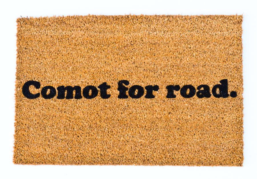 Comot for Road Doormat
