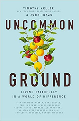 Uncommon Ground: Living Faithfully in a World of Difference (Hardcover)