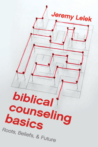 Biblical Counseling Basics: Pre-order available April 9th, 2018