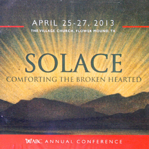 SOLACE: COMFORTING THE BROKEN HEARTED (MP3)