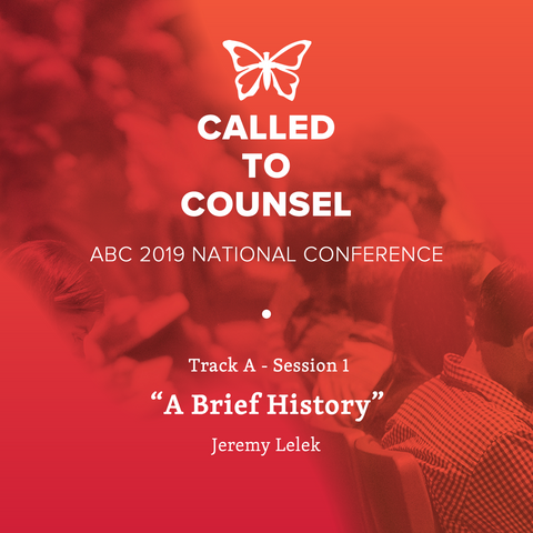 2019 ABC National Conference MP3: An Intro To Biblical Counseling Session 1