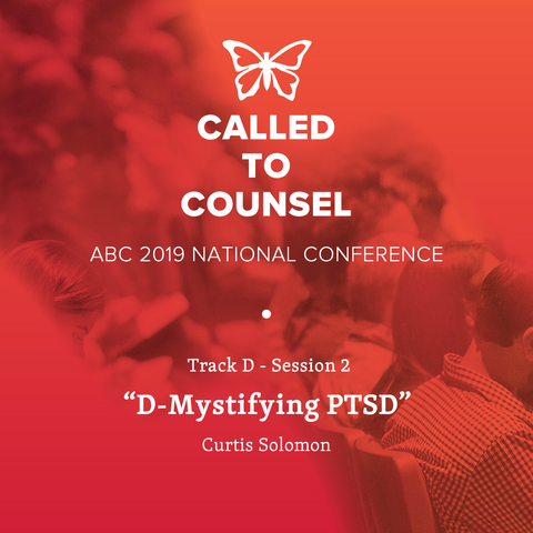 2019 ABC National Conference MP3: Post Traumatic Stress Disorder Session 2