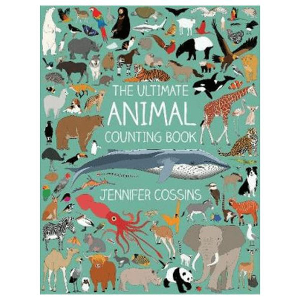 Ultimate animal counting book by Jennifer Cossins