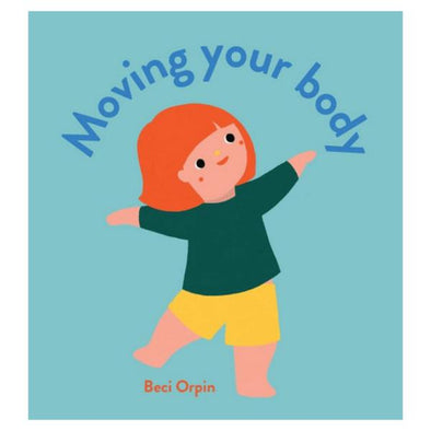 Moving your body by Beci Orpin