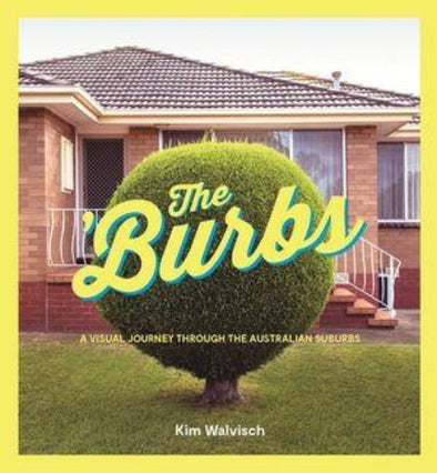 The Burbs by Kim Walvisch