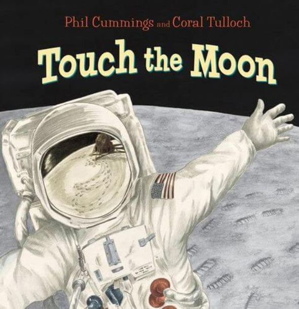 Touch The Moon by Phil Cummings