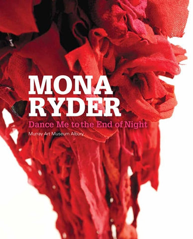 Mona Ryder Dance Me to the End of Night