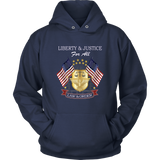 Liberty and Justice For All, Unisex Hoodie, 8 Colors, 6 Sizes, Men's, Women's, Cotton/Poly Fleece,Warm, Cozy, - Mind Body Spirit
