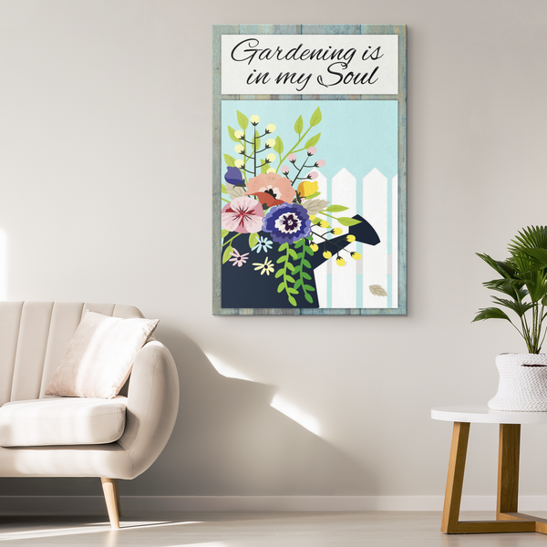 Gardening Is In My Soul Original Design Canvas Wall Art - Mind Body Spirit
