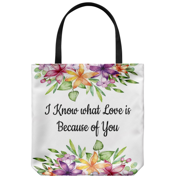 I Know What Love Is...Custom Designed Tote Bag 18