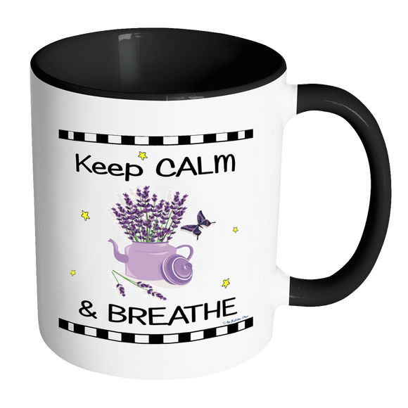 Keep Calm & Breathe Ceramic Mug 11 oz with Color Glazed Interior in 7 Colors, Coffee Mugs