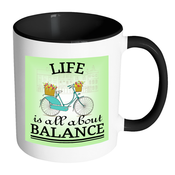 Life About Balance 11 oz  Coffee, Tea & Cocoa Mugs, 7 Colors Vintage Bicycle - Mind Body Spirit