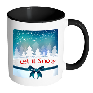 Let It Snow Ceramic Mug 11 oz with Color Glazed Interior in 7 Colors, Coffee Mugs - Mind Body Spirit
