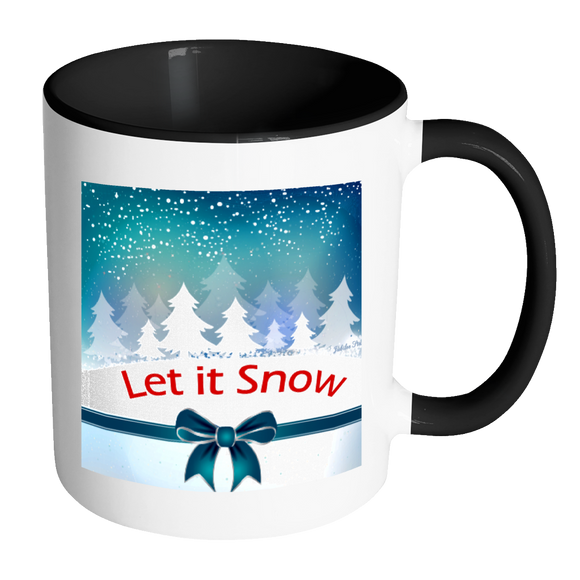 Let It Snow Ceramic Mug 11 oz with Color Glazed Interior in 7 Colors, Coffee Mugs