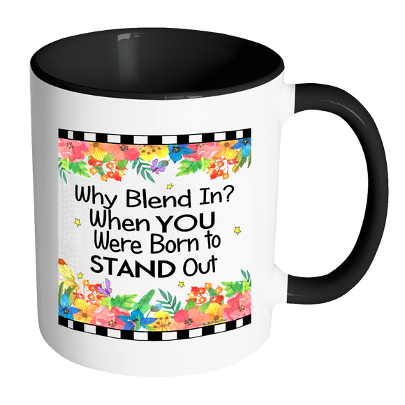 Why Blend In Ceramic Mug 11 oz with Color Glazed Interior in 7 Colors, Coffee Mugs - Mind Body Spirit