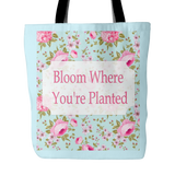 Bloom Where You're Planted  Vintage Look Tote Bag - 18 x 18  Light Teal - Mind Body Spirit
