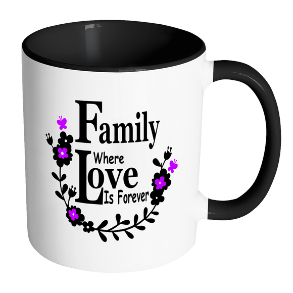 Family Love Forever Ceramic Mug 11 Oz With Color Glazed Interior In 7 Colors, Coffee Mugs