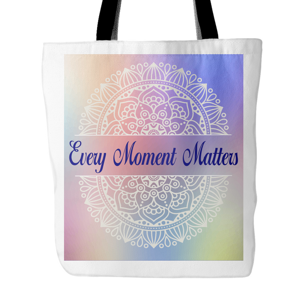 Every Moment Matters Tote Bag 18 x 18 - White, Cobalt Blue - Mind Body Spirit
