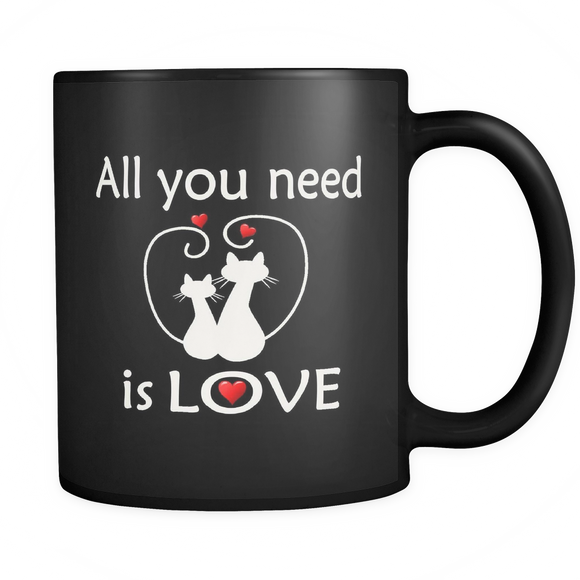 All You Need Is Love 11 oz Mug - Black