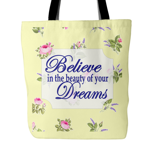 Believe In The Beauty Of Your Dreams Vintage Look Tote Bag 18 x 18 - Soft Yellow