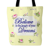 Believe In The Beauty Of Your Dreams Vintage Look Tote Bag 18 x 18 - Soft Yellow - Mind Body Spirit