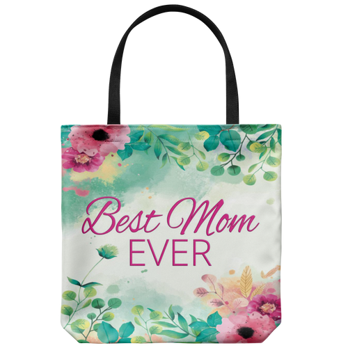 Best Mom Ever Watercolor Floral Custom Designed Tote Bag 18 x 18 - Mind Body Spirit