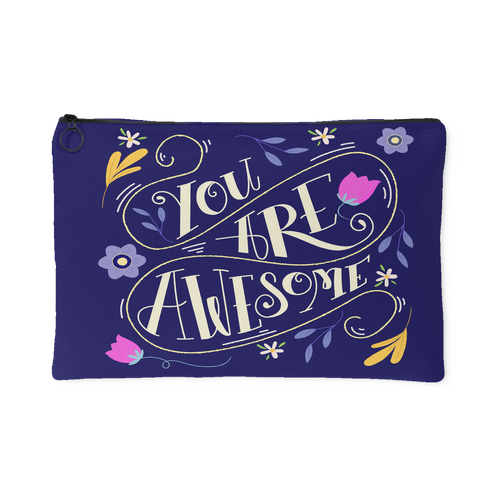 You Are Awesome Custom Design Accessory Pouch 2 Sizes - Mind Body Spirit