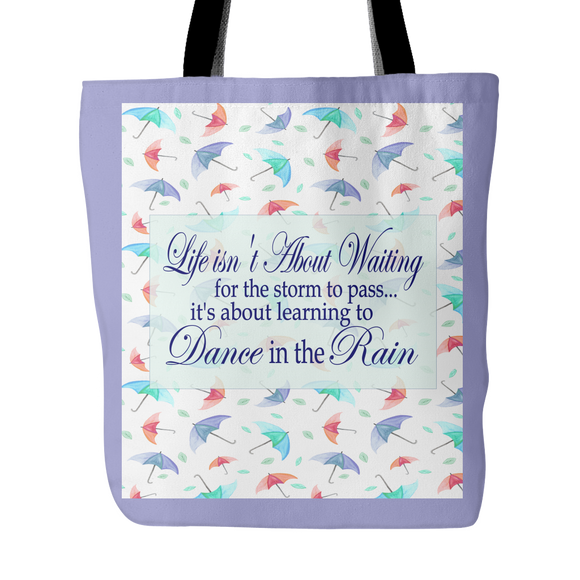 Life Isn't About Waiting...Dance In The Rain Tote Bag 18 x 18 - Violet
