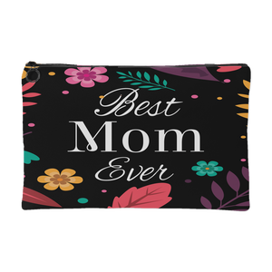 Best Mom Ever Zippered Accessory Pouch - Small 8 X 5, Large 8 X 12 - Mind Body Spirit
