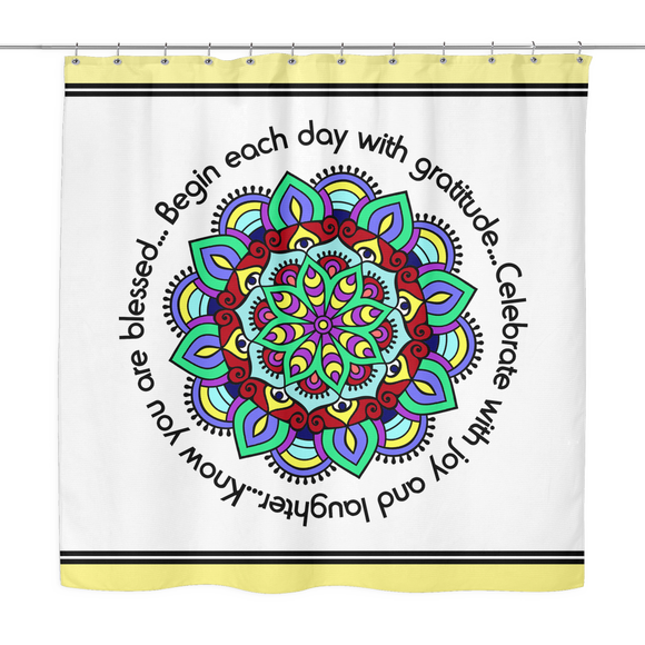 Begin Each Day With Gratitude Mandala Shower Curtain 70 x 70 - Mind Body Spirit