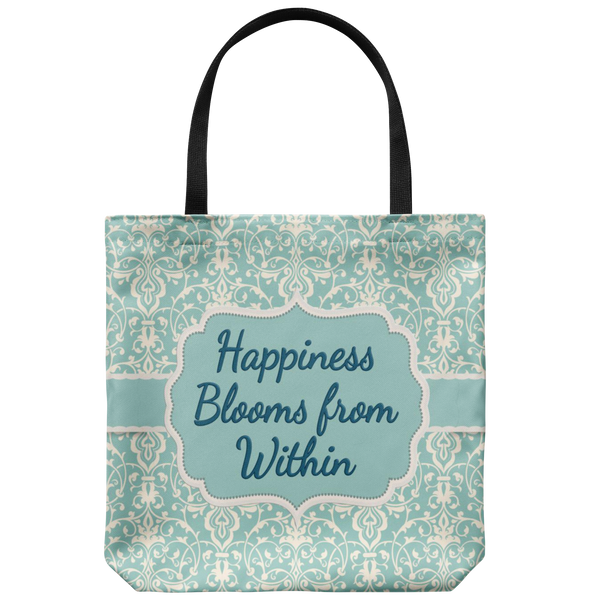 Happiness Blooms From Within Custom Designed Tote Bag 18 x 18 - Mind Body Spirit