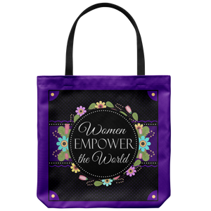Women Empower The World Original Design Tote Bag 18 x 18
