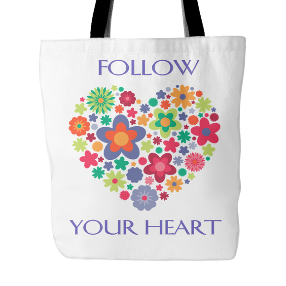 Follow Your Heart Tote Bag 18 x 18 - White