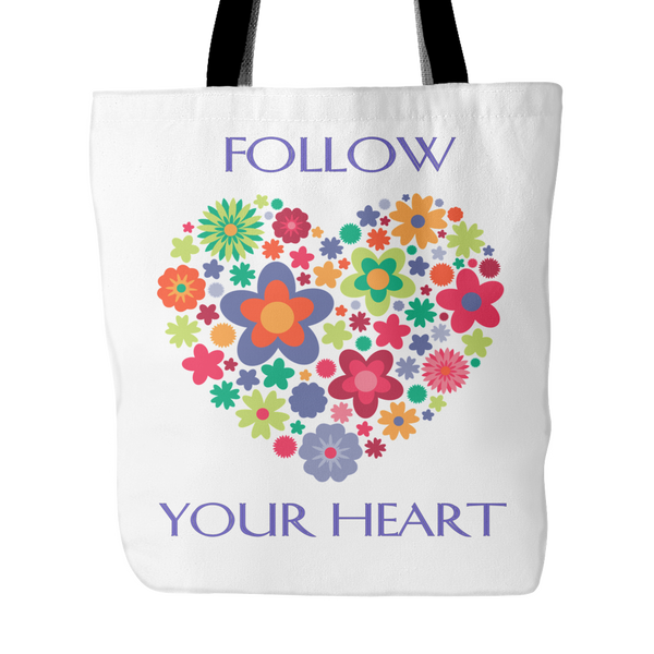 Follow Your Heart Tote Bag 18 x 18 - White - Mind Body Spirit