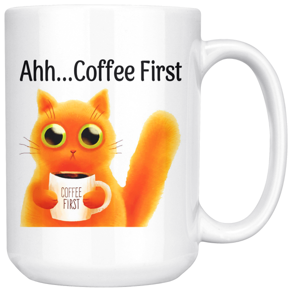 Ahh... Coffee First Wise Cat Large 15 oz Mug - Mind Body Spirit