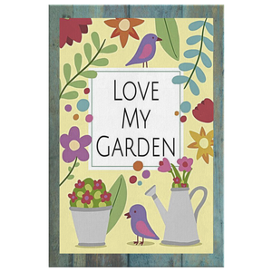 Love My Garden Original Design Canvas Wall Art